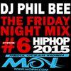 THE FRIDAY NIGHT MIX #6 [Hip Hop 2015]