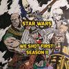 "Star Wars Saga ed. ""We shot first!"" S2 Ep.20 ""Gadiators!"""