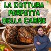 Episodio 36 - LA COTTURA OTTIMALE DELLA CARNE - Cucinarla al meglio per gustarla meglio