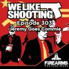 WLS 303 - Jeremy goes commie