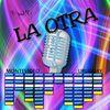 La Otra Radio's show