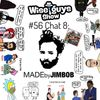 "#56 Chat 8: Jimbob- @madebyjimbob author of ""SAVAGE MEMES Vol. 1"""