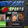 NETOCAST 1161 DE 12/06/2019 - ESPORTES - F1 - FUTEBOL - NBA - UFC - BELLATOR - INVICTA