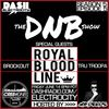 the DNB show S05E05 (guest mix Royal Bloodline)