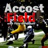 Accost The Field - Recruiting Picking Up Steam