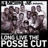EP#21 - Long Live The Posse Cut