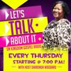 """Let's Talk About It"" with CEO Woodard"