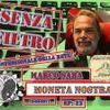 Ep23 - Marco Saba - Moneta Nostra - Senza Filtro
