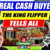 Listen to How a Real Cash Buyer Mindset Works Flipping Houses