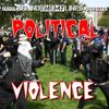 It's Outta Control! Escalation of Political Violence