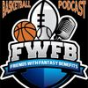 FWFB | Basketball - Episode 58