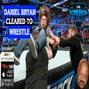 Episode 584: Daniel Bryan Cleared for WWE In-Ring Return or Moolah Axed? The RCWR Show 3-20-18