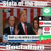 EHR 502 Morning moment 'State of the Union' Socialism Feb 11 2019