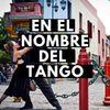 En el nombre del Tango