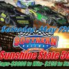 "National Late Model Super Car Series ""Sunshine State 50"" Race Coverage from the Southern Raceway in Milton, FL!!"