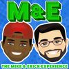 The Band is Back Together- The Mike and Erick Experience #89