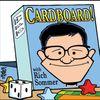 CARDBOARD! -- 2/28/18
