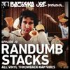 EP#20 - Randumb Stacks (All Vinyl Throwback Rap Vibes)