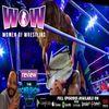WOW-Women of Wrestling 9-28-19 Recap: Jungle Grrrl Snaps! The RCWR Show