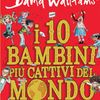 09. Bigio Biagio (I 10 bambini più cattivi del mondo)
