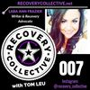 RC 007: Lara Ann Frazier, Writer & Recovery Advocate