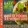 11 Best Weight Loss Foods For Fat Burning | Ep 3 Podcast