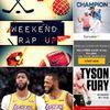 "Weekend Rap Up Ep. 132- ""👏🏾 Rich Paul"""