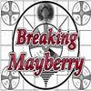 Breaking Mayberry