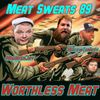 Episode 89- Worthless Meat