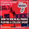DOWIT #3 How to Win in All Phases Playing a College Sport
