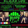 P.L.O.P.P. Life 3/19/19 *Smitty Dukes*