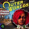 Outer Worlds (Deutsch) Preview Analyse zu Obsidians SciFi Weltraum Fallout - Welt Werte Skills Perks