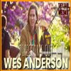 Director's Cut E31 - Wes Anderson