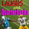 Laughs and Quarterbacks