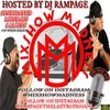 Mixshow Madness Hosted by DJ Rampage Ep. 33 Time Is Money