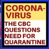 INSANE CBC ARTICLE QUESTIONS NEED FOR CORONAVIRUS QUARANTINES