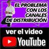 El problema con los canales de distribución || 104:365