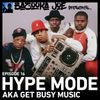 EP#16 - Hype Mode aka Get Busy Music
