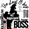 "The Last B-boy, Reggie Smith ""The Boss"" - Mix Sessions Live"