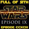 Episode CCXCIX: Star Wars in 2019