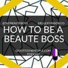 Becoming a Beaute Boss
