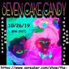 Halloween Special with guest Seven Cake Candy
