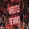 Wrestle Rewind: Episode 16