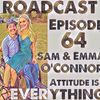 Episode 64 Sam and Emma O'Connor