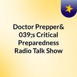 Doctor Prepper's Critical Preparedness Radio Talk Show