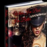 "Author KF Johnson - Discusses her new upcoming book - ""When I'm Bad I'm Better"""