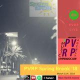 PVRP Live: Spring Break 2018 pt.2