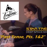 """Season 2, Episode 2: """"Past Tense, Pts. 1&2"""" (DS9) with Jenna"""