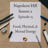 Positive Mental Attitude: Season 2 - Episode 15 - Food, Physical & Mental Energy