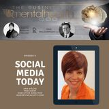 Mental Health Business: Social Media Today